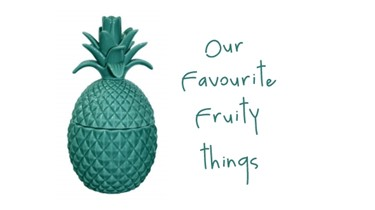 Favourite Fruity things