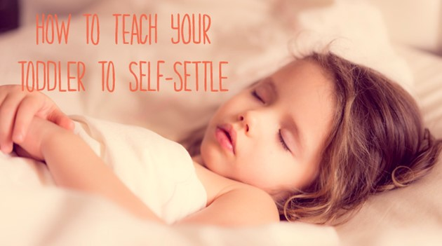 Teaching your toddler to self-settle